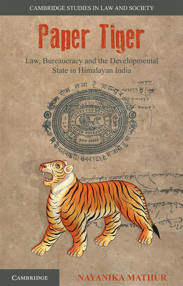 Nayanika Mathur: Paper Tiger, Cambridge University Press.
